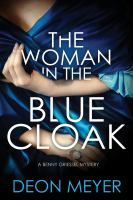 The woman in the blue cloak by Meyer, Deon,