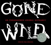 Gone wild : an endangered animal alphabet