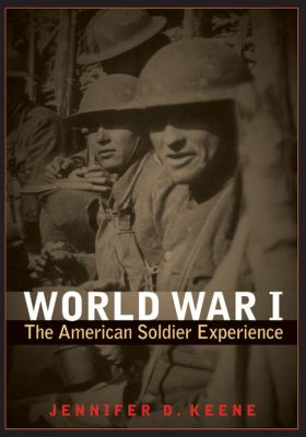World War I : the American soldier experience