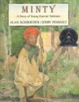 Minty : a story of young Harriet Tubman