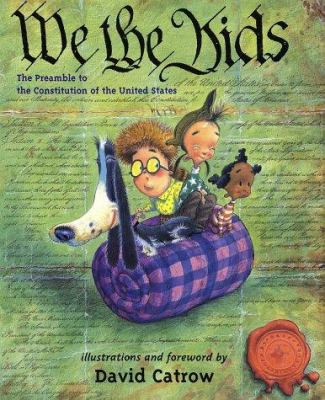 We the kids : the preamble to the Constitution of the United States
