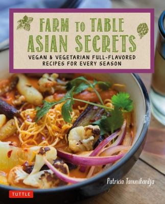 Farm to table Asian secrets :