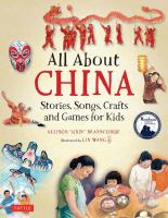 All about China : stories, songs, crafts and games for kids