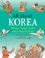 All about Korea : stories, songs, crafts, and games for kids