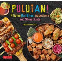 Pulutan! : Filipino bar bites, appetizers and street eats