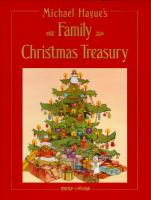 Michael Hague's Family Christmas Treasury.