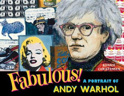 Fabulous : a portrait of Andy Warhol