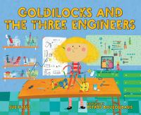 Goldilocks and the Three Engineers