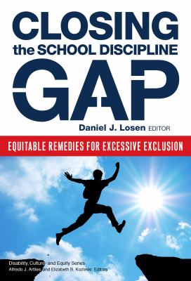Closing the school discipline gap :