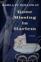 Gone missing in Harlem : a novel