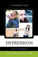 Depression : the ultimate teen guide