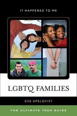 LGBTQ families : by Apelqvist, Eva.