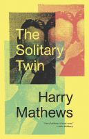The solitary twin : a novel