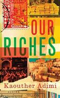 Our riches