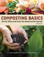 Composting basics : all the skills and tools you need to get started