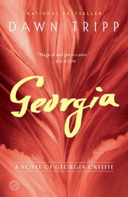 Georgia : a novel of Georgia O'Keeffe