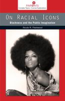 On racial icons : blackness and the public imagination