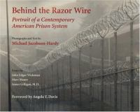 Behind the Razor Wire