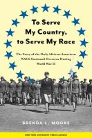 To Serve My Country, to Serve My Race