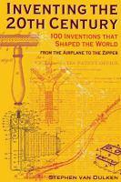 Inventing the Twentieth Century