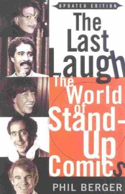 The last laugh : the world of stand-up comics