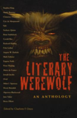 The literary werewolf : an anthology