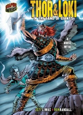 Thor & Loki : in the land of giants : a Norse myth