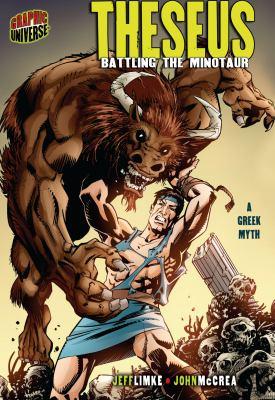 Theseus : battling the minotaur : a Greek myth