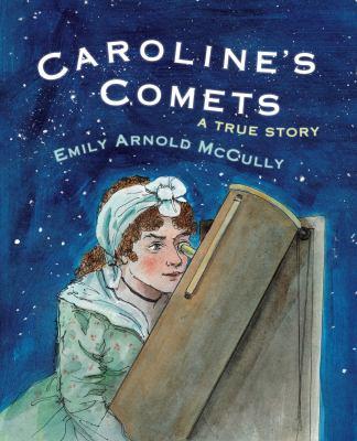 Caroline's comets :
