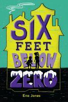 Six Feet Below Zero