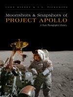 Moonshots and snapshots of Project Apollo : a rare photographic history