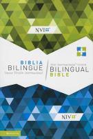 Biblia bilingüe : Nueva Versíon International, NVI = Bilingual Bible : New International Version, NIV.