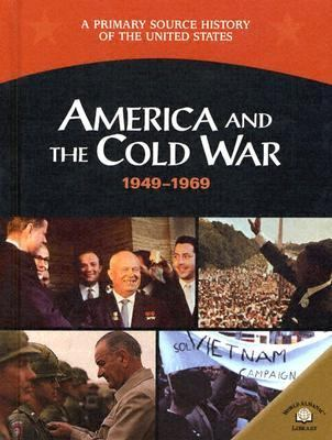 America and the Cold War, 1949-1969