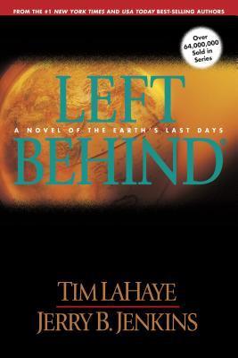 Left behind : by LaHaye, Tim,