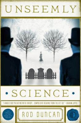 Unseemly science : being volume two of the the fall of the gas-lit empire