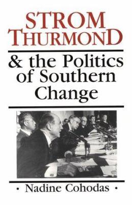 Strom Thurmond & the politics of southern change