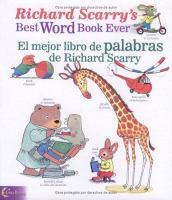 Richard Scarry's best word book ever = El mejor libro de palabras de Richard Scarry.