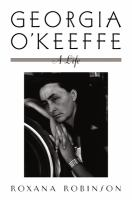 Georgia O'Keeffe : a life