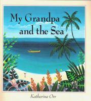 My Grandpa and the Sea