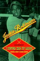 I never had it made : an autobiography