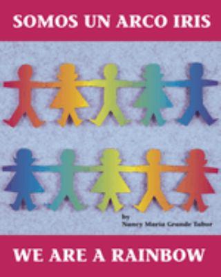 Somos un arco iris by Tabor, Nancy,