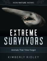Extreme survivors : animals that time forgot
