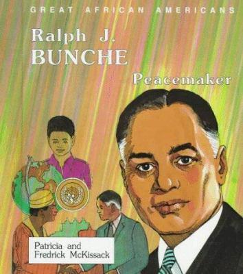 Ralph J. Bunche : peacemaker
