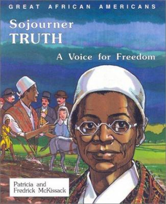 Sojourner Truth : a voice for freedom