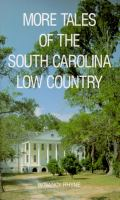 More Tales of the South Carolina Low Country.