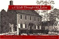 A Walk Through Old Salem