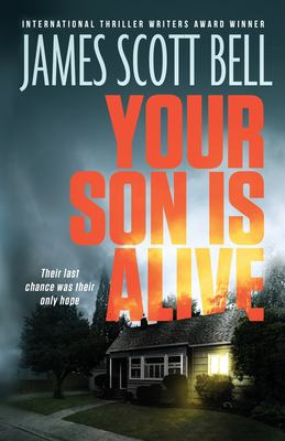 Your son is alive by Bell, James Scott,
