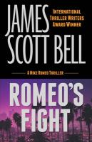 Romeo's fight : a Mike Romeo thriller
