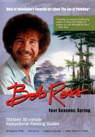 Bob Ross : four seasons. Spring, Disc 3.