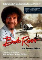 Bob Ross : four seasons. Winter, Disc 3